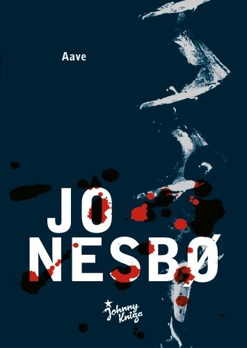 Jo Nesbø: Aave (Johnny Kniga, 2012)